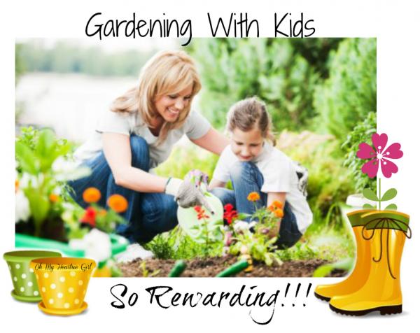 gardening with kids oh my heartsie girl
