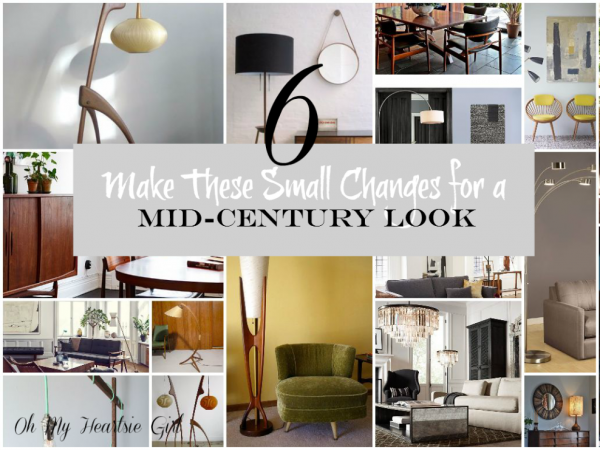 Make These Small Changes for a Mid-Century Look | Oh My Heartsie Girl