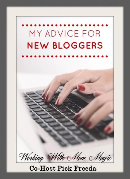 Working Mom Magic   new blogger advice Co Host Pick Freda 7-14