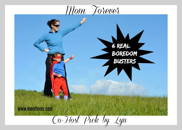 boredom busters Mom-Forever