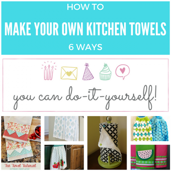 Keeping It Real How To Make Your Own Kitchen Towels Me