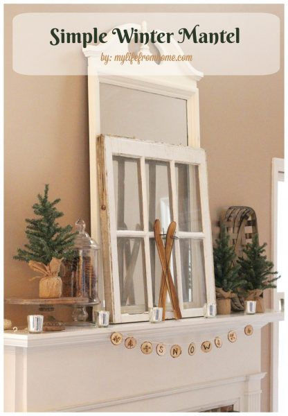 My Life From Home Simple-Winter Decorating-for-Winter-mantels Christine