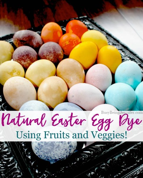 Feature Pic By Indah BusyBeingJennifer.com Natural-Easter-Egg-Dye-Using-Fruits-and-Veggies